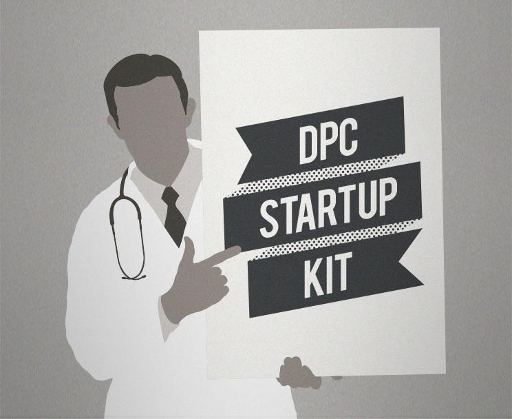 "Doctor holding board reading ""DPC Startup Kit"""